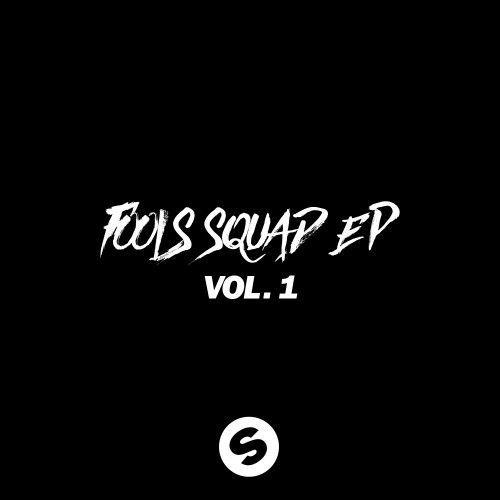 Fools Squad EP Vol 1