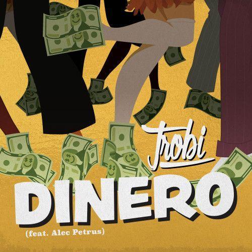 Dinero (feat. Alec Petrus)