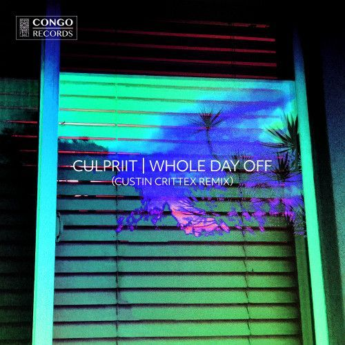 Whole Day Off (Custin Crittex Remix)